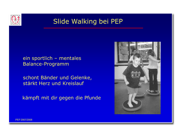 Slide Walking bei PEP
